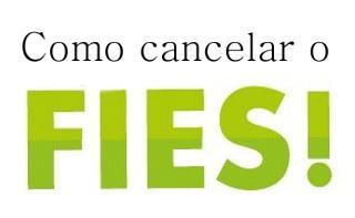fies-como-cancelar